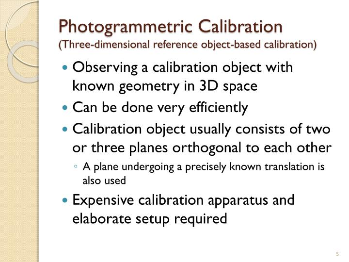 Photogrammetric Calibration