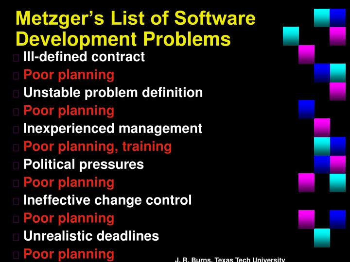 Metzger's List of Software Development Problems