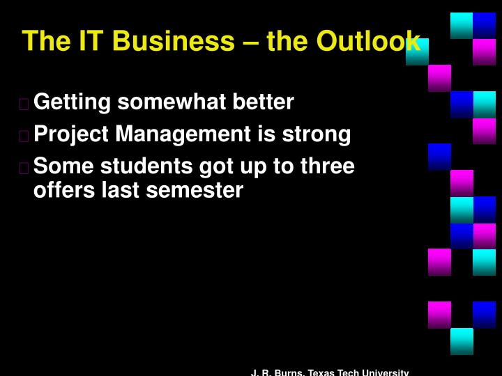 The IT Business – the Outlook