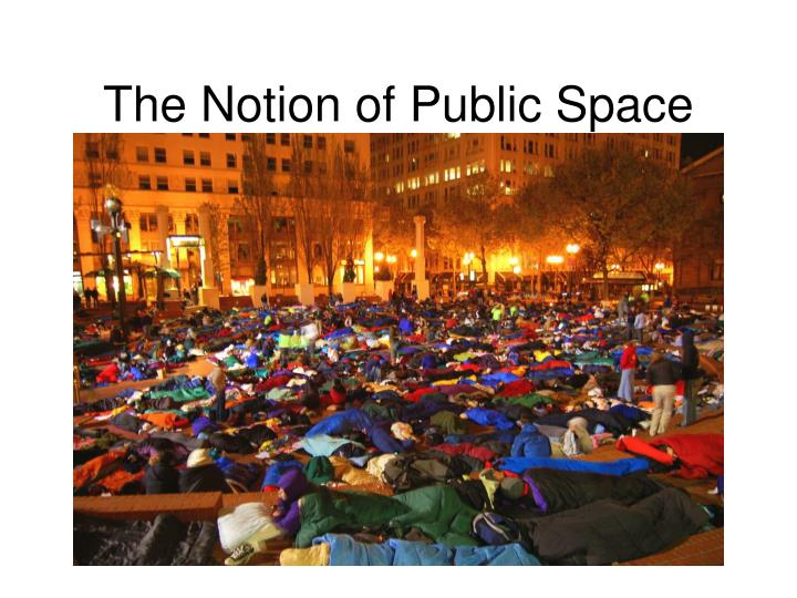 The Notion of Public Space