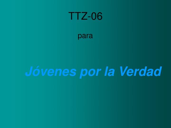TTZ-06