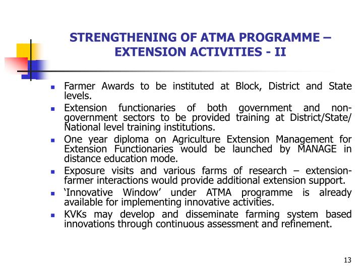 STRENGTHENING OF ATMA PROGRAMME –