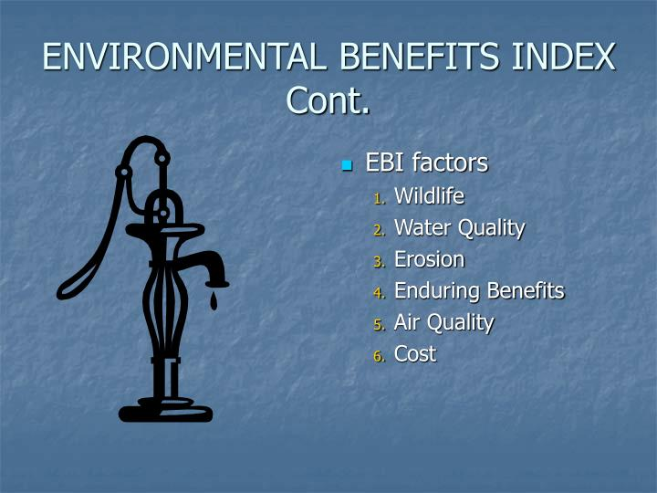 ENVIRONMENTAL BENEFITS INDEX Cont.