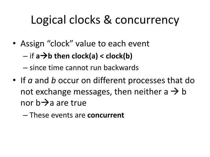 Logical clocks & concurrency