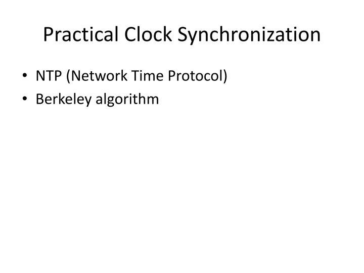 Practical Clock Synchronization