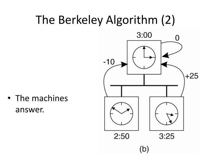 The Berkeley Algorithm (2)