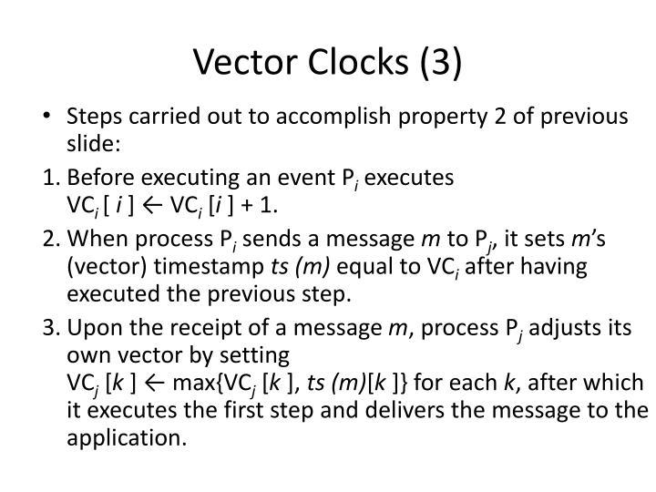 Vector Clocks (3)