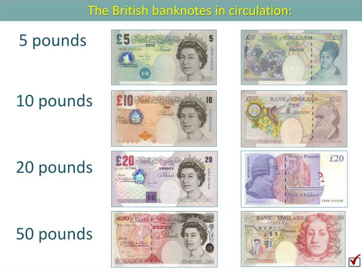 The British banknotes in circulation: