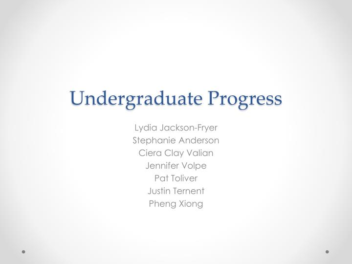undergraduate progress n.