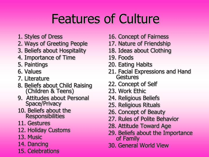 Features of Culture