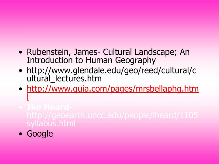 Rubenstein, James- Cultural Landscape; An Introduction to Human Geography
