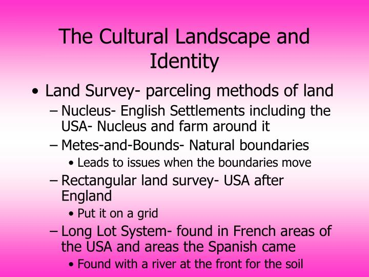 The Cultural Landscape and Identity