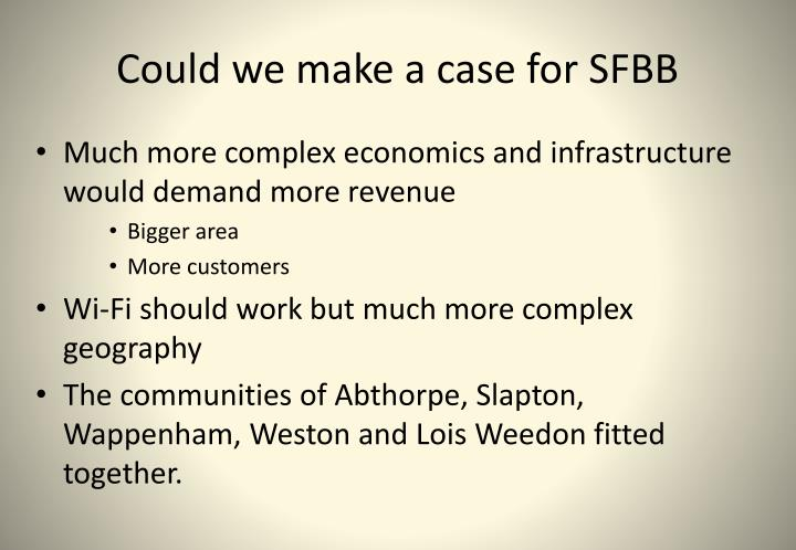 Could we make a case for SFBB