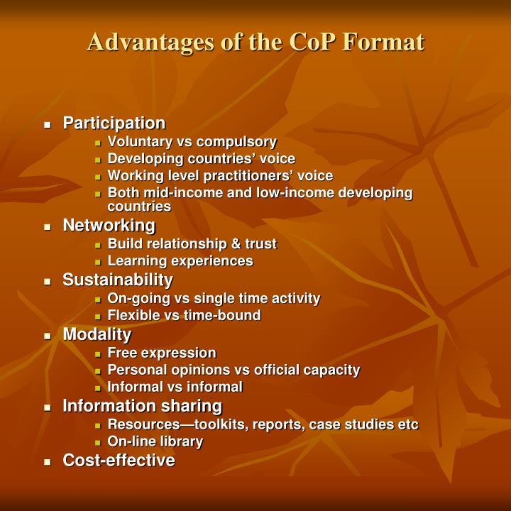 Advantages of the CoP Format