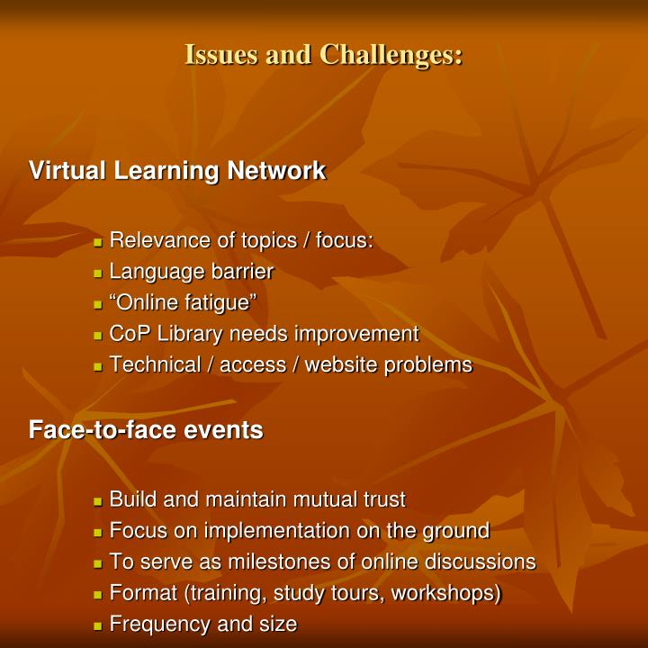 Issues and Challenges:
