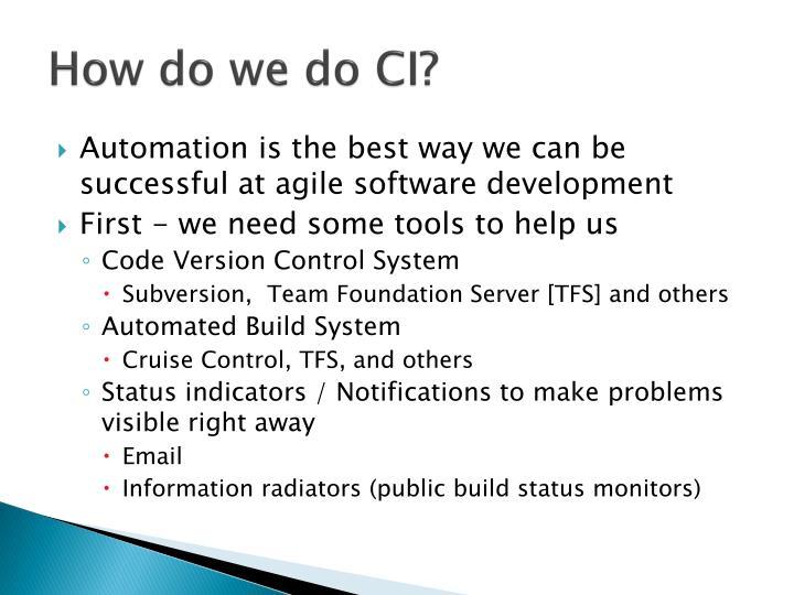 How do we do CI?