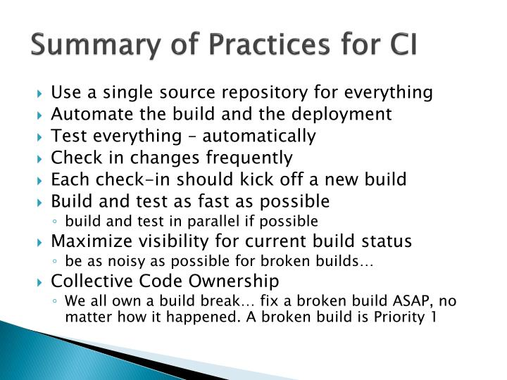 Summary of Practices for CI