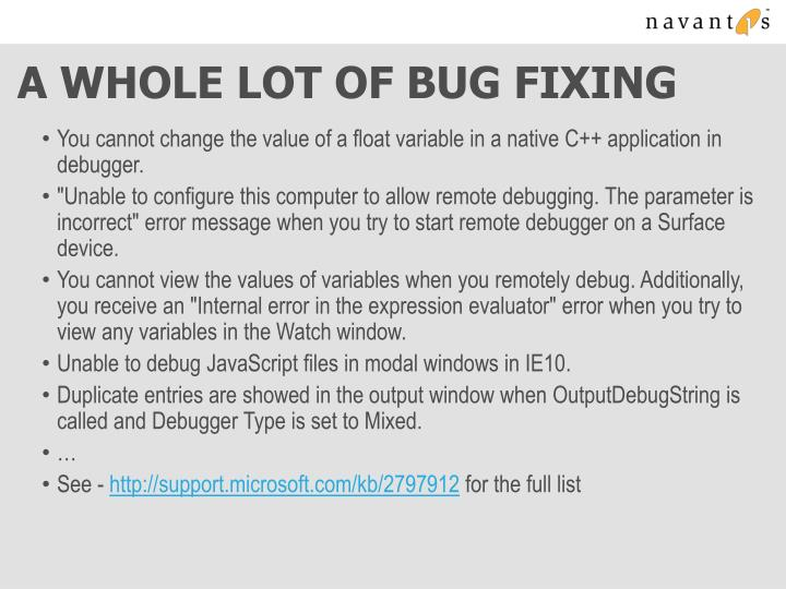 A Whole Lot of Bug Fixing