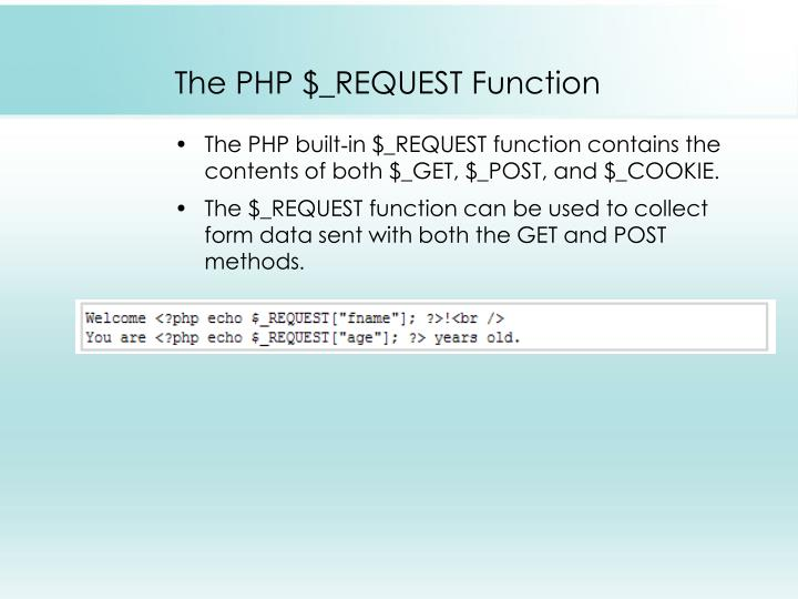 The PHP $_REQUEST Function
