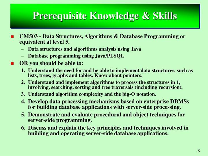 Prerequisite Knowledge & Skills