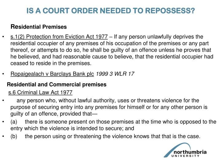 IS A COURT ORDER NEEDED TO REPOSSESS?