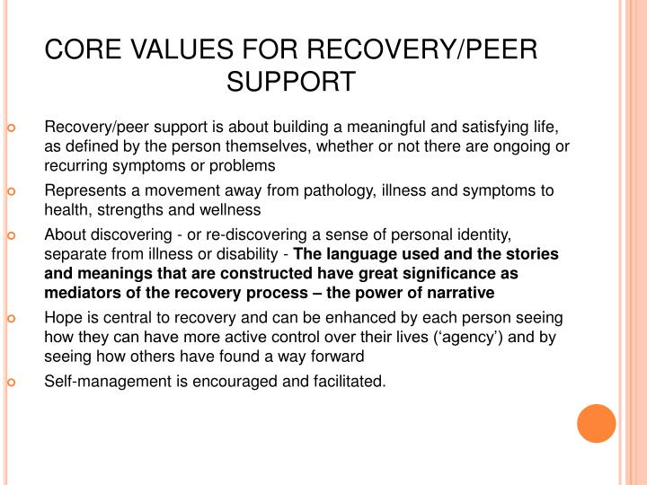 CORE VALUES FOR RECOVERY/PEER SUPPORT
