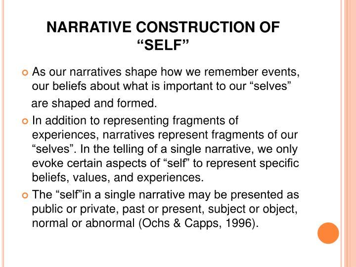 "NARRATIVE CONSTRUCTION OF ""SELF"""