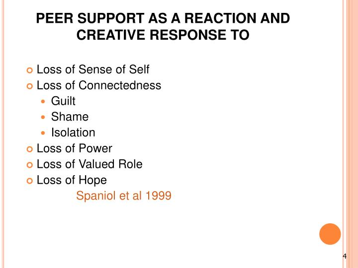PEER SUPPORT AS A REACTION AND CREATIVE RESPONSE TO