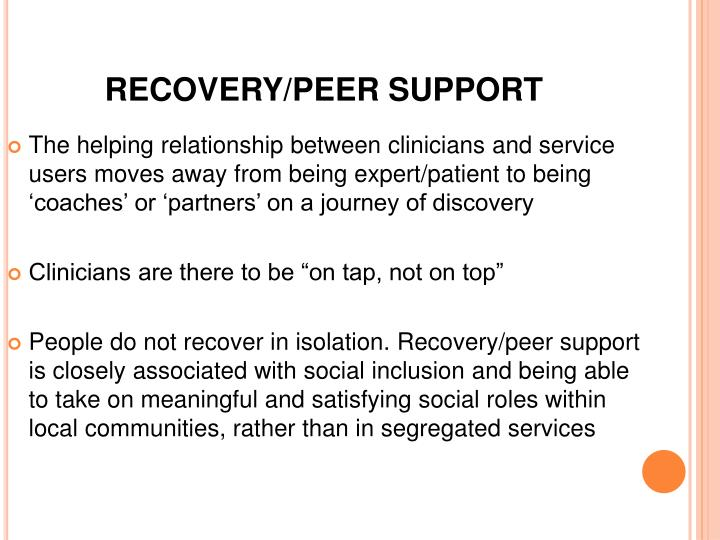 RECOVERY/PEER SUPPORT