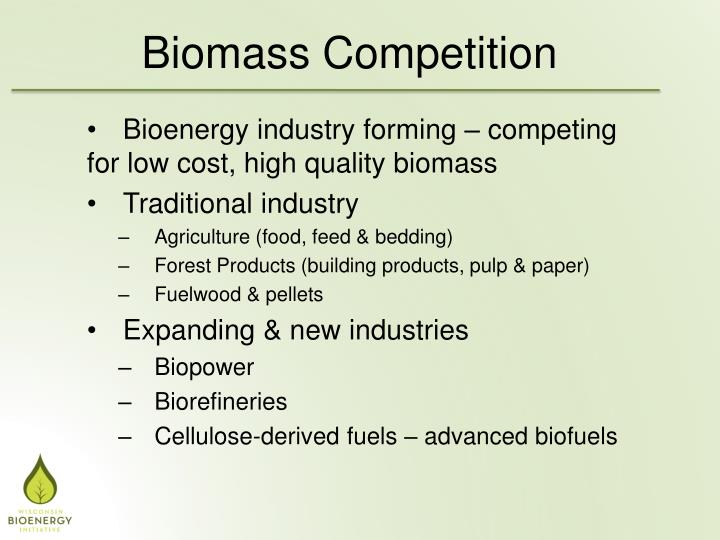 Biomass Competition