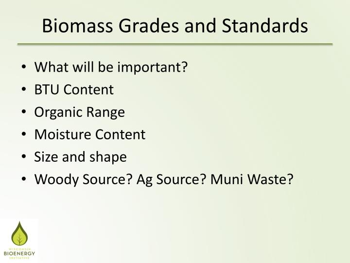 Biomass Grades and Standards