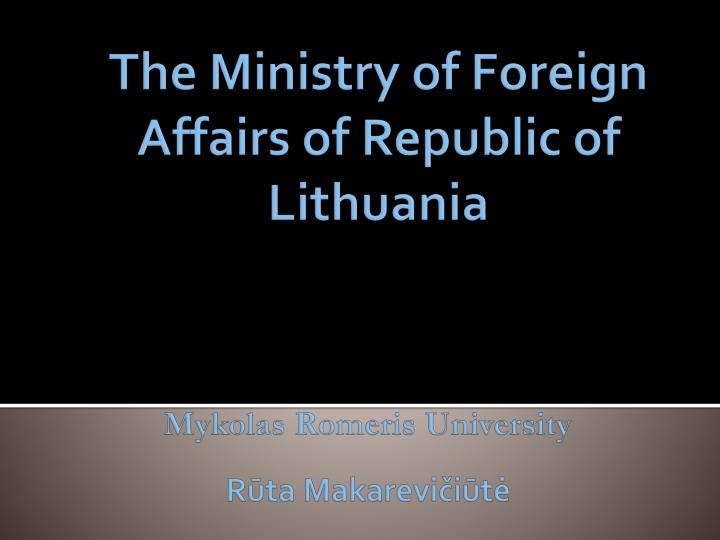 The ministry of foreign affairs of republic of lithuania