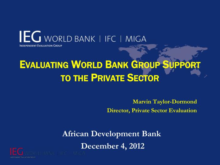 evaluating world bank group support to the private sector n.