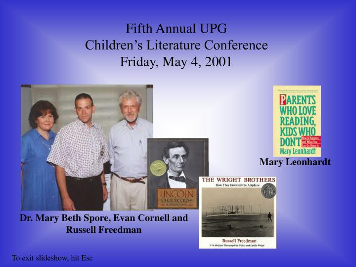 Fifth Annual UPG