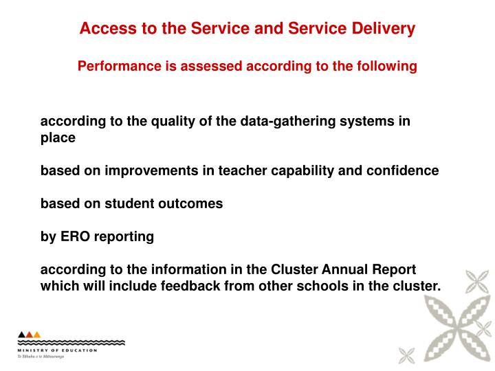 Access to the Service and Service Delivery