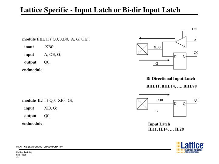 Lattice Specific - Input Latch or Bi-dir Input Latch