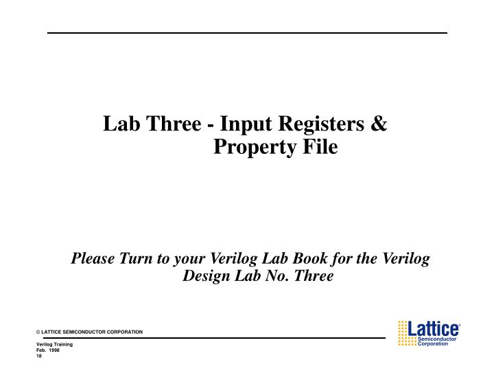 Lab Three - Input Registers & 		Property File