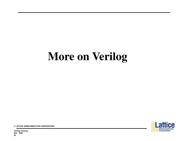More on Verilog