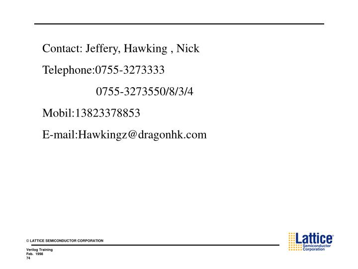 Contact: Jeffery, Hawking , Nick