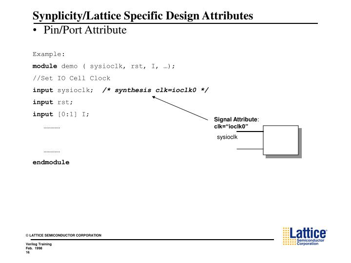Synplicity/Lattice Specific Design Attributes