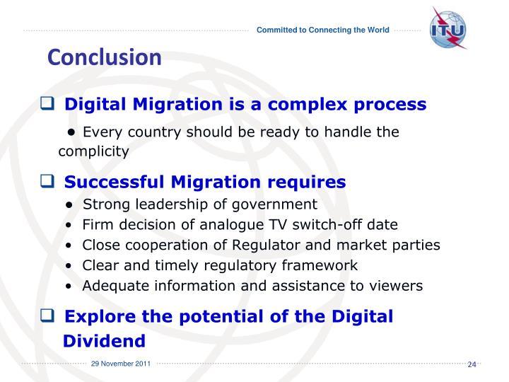 Digital Migration is a complex process