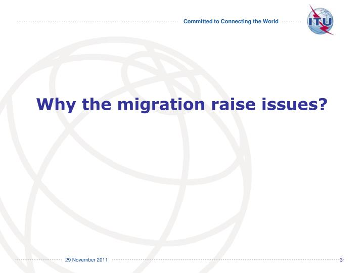 Why the migration raise issues?