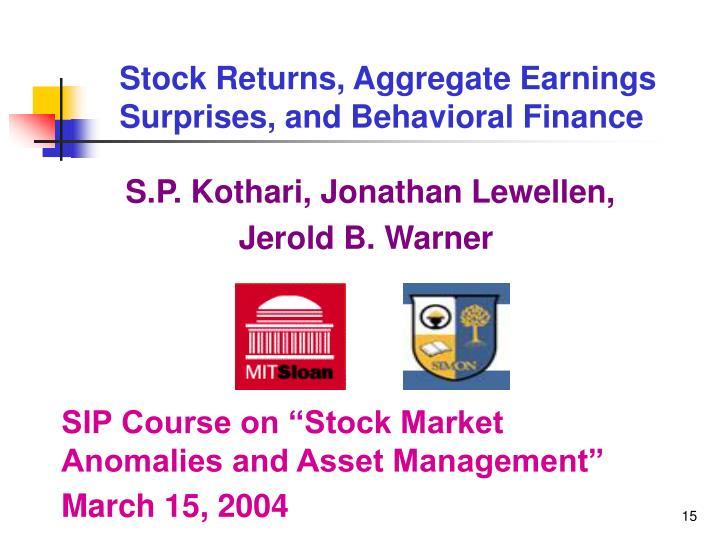 Stock Returns, Aggregate Earnings Surprises, and Behavioral Finance