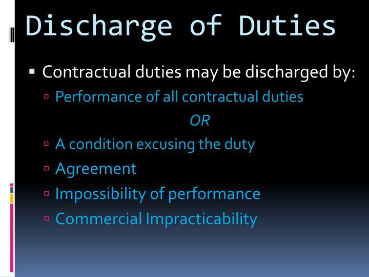 Discharge of Duties