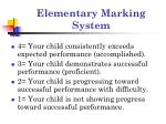 elementary marking system