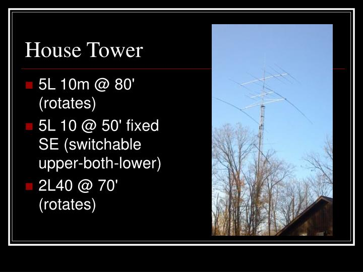 House Tower