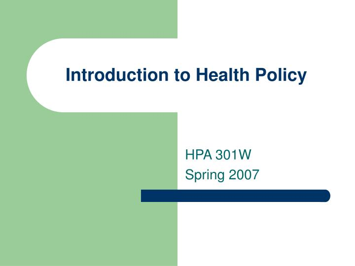 introduction to health policy n.