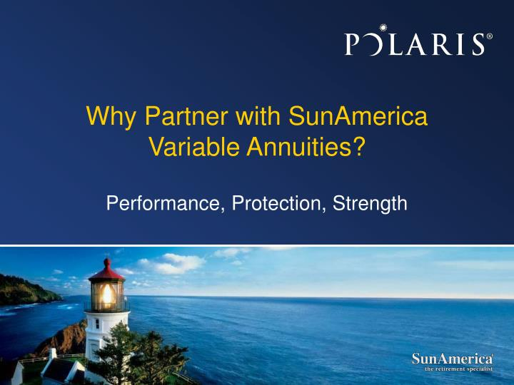 Why partner with sunamerica variable annuities