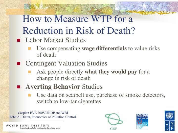 How to Measure WTP for a Reduction in Risk of Death?