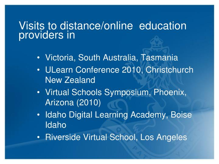 Visits to distance/online  education providers in